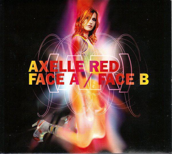 Axelle Red – Voilà tout c'qu'on peut faire