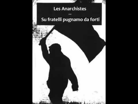 Les Anarchistes feat. Antonello Salis – Su fratelli pugnamo da forti